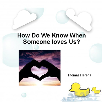 How Do We Know When Someone Loves Us?