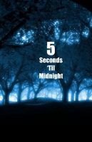 5 Seconds 'Til Midnight