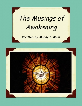 The Musings of Awakening