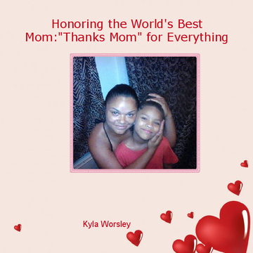 Honoring the World's Best Mom