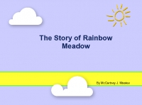 The Story of Rainbow Meadow