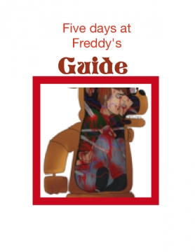 Five day's at Freddy's guide