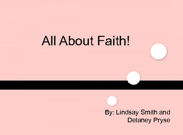 All About Faith!