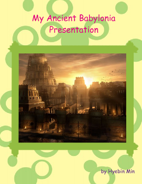 My Ancient Babylonia Presentation