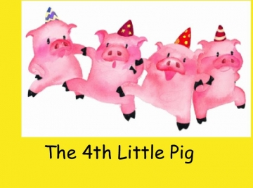 The 4th Little Pig