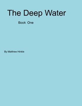 The Deep Water