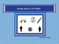 Alyssa Goes to the Bank