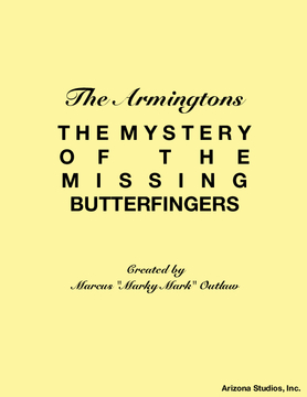 The Armingtons Missing Butterfinger