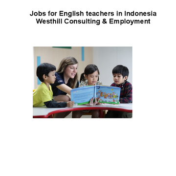 Jobs for English teachers in Indonesia Westhill Consulting & Employment