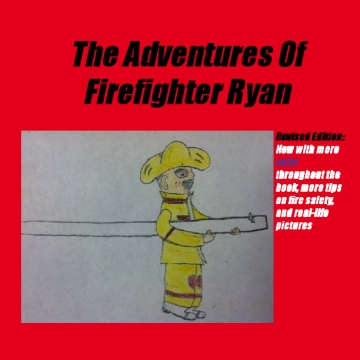 The Adventures Of Firefighter Ryan
