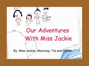 Our Adventures with Miss Jackie