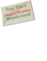 Tiny Tim's Sweet Christmas Wonderland