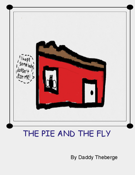 THE PIE AND THE FLY