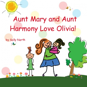 Aunt Mary and Aunt Harmony Love Olivia!
