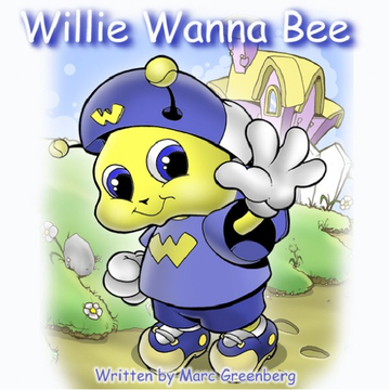 Willie Wanna Bee
