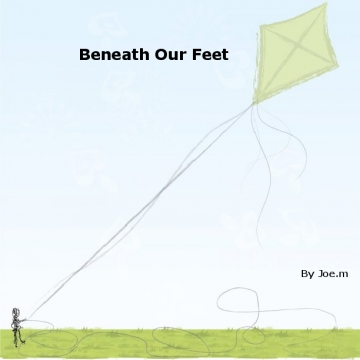 Beneath Our Feet by Joe McGrigor