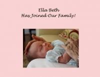 Ella Beth Joins the Family!