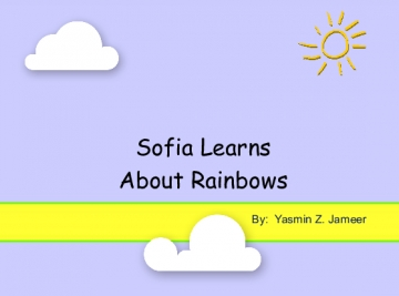 Sofia Learns About Rainbows