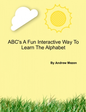 ABC's A Fun Interactive Way To Learn The Alphabet