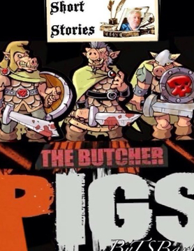 The Butcher Pigs