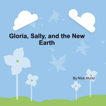 Gloria, Sally, And The Opposite Universe.