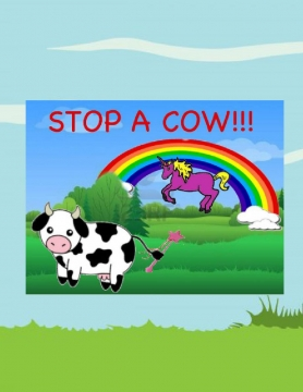 Stop A Cow