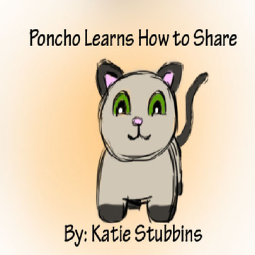 Poncho Learns How to Share