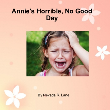 Annie's Horrible No Good Day