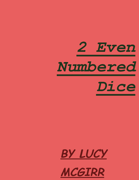 2 Even Numbered Dice