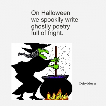 On Halloween we spookily write ghostly poetry full of fright