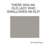 There Was An Old Lady Who Swallowed An Elf