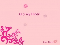All my Frindz!