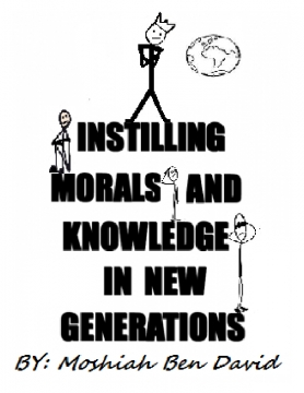 INSTILLING MORALS AND KNOWLEDGE IN NEW GENERATIONS