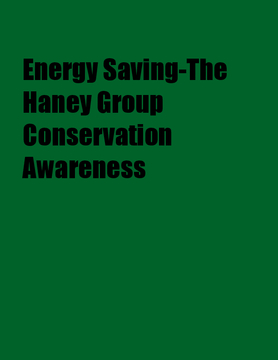 Energy Saving-The Haney Group Conservation Awareness