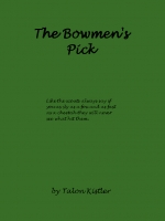 The Bowmen's Pick