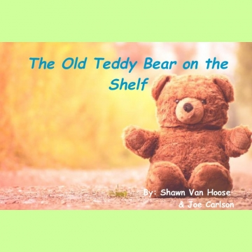 The Old Teddy Bear on the Shelf