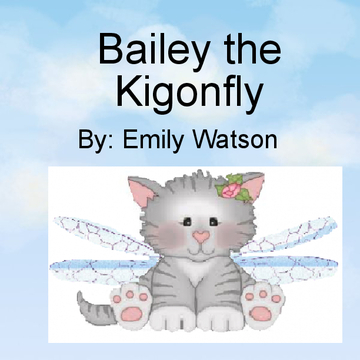 Bailey the Kigonfly