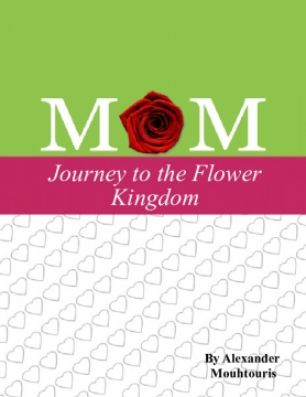 Mom: Journey to the Flower Kingdom