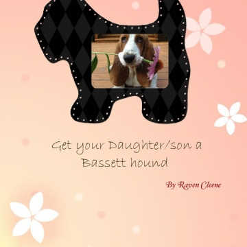 Get your daughter a Bassett hound