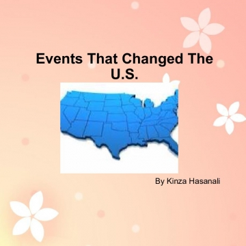 Events That Changed The U.S.