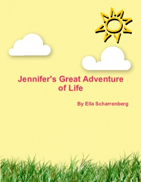 Jennifer's Great Adventure of Life