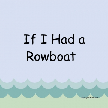 If I had a Row Boat