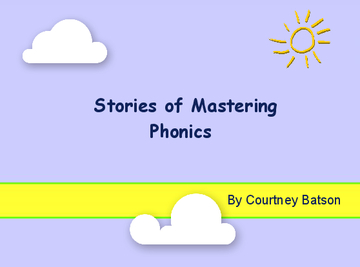 Stories of Mastering Phonics