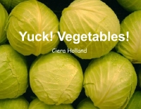 Yuck! Vegetables!