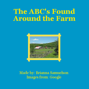 The ABC's Found Around the Farm