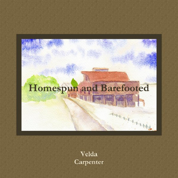 Homespun and Barefooted