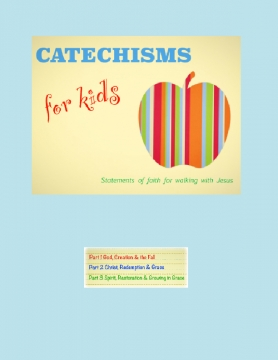 Catechisms for Kids