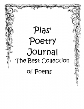 Pias's Poetry Journal