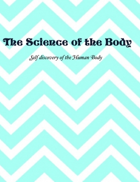 The Science of the Body