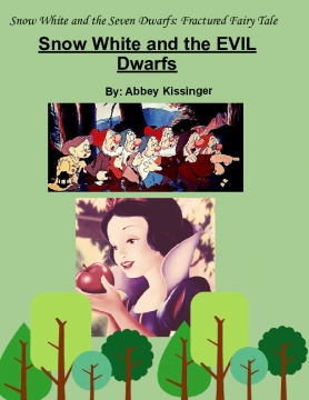 Snow White and the Evil Dwarfs